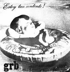 GRB - Estoy Tan Contento !