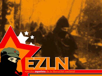EZLN Ejercito Zapatista de Liberacion Nacional